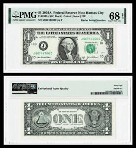 RADAR SERIAL # 66744766  2003A $1 Federal Reserve Note~PMG SUPERB GEM UNC 68 EPQ