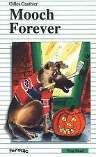 Mooch Forever (Formac First Novels)