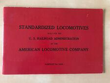 Standard Locomotives Built for US Railroad Admin American Locomotive Co. Reprint