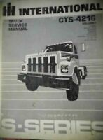 International CTS-4216 Volume 1 Truck Service Manual Diagrams S Series