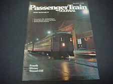 Passenger Train Journal Magazine, May 1977, Farwell to the ADIRONDACK