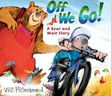 Off We Go!: A Bear and Mole Story-ExLibrary