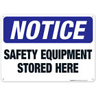 Safety Equipment Stored Here Sign, OSHA Sign,