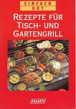 """Serie """"Einfach gut"""" - Rezepte für Tisch- und Gartengrill, Falken-Verlag 1997/98"""
