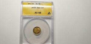 Japan 1871, Yen, Y-9, 1.67g, High dot, 0.90 Gold, 13.5mm, ANACS AU 58