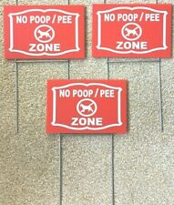 """3 yard signs No Dog Poop Pee Zone  9"""" x 6""""  w/3  steel stands  red/white"""