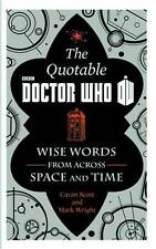 Official Quotable Doctor Who Hardcover Wise Words From Across Space & Time Hc