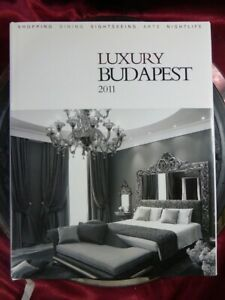 LUXURY BUDAPEST 2011 Hardback Book Hungary Capital New York Palace 4th Print 15k