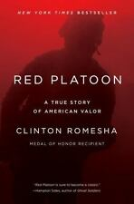 Red Platoon: A True Story of American Valor by Clinton Romesha - Hardcover