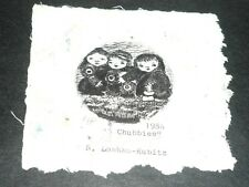 VINTAGE ETCHING ON HAND MADE PAPER BY S. LANKAU-KUBITZ TITLED 3 CHUBBIES 1984