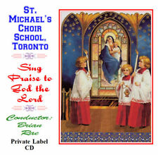 Sing Praise tom The Lord - St. Michael's Choir School, Toronto - Boy Sopranos