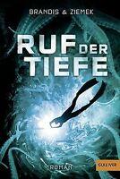 Ruf der Tiefe: Roman (Gulliver) von Katja Brandis | Buch | Zustand gut