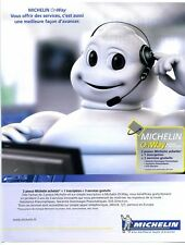 2006 : Michelin OnWay, pneus et pneumatique (publicité, advertising)