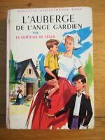 BIBLIOTHEQUE ROSE- COMTESSE DE SEGUR - L'AUBERGE DE L'ANGE GARDIEN