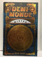 Le Demi-Monde Winter Rod Rees 1st edition couverture cartonnée signé daté