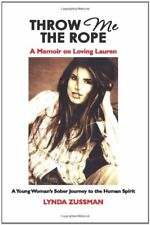 THROW ME THE ROPE: A Memoir on Loving Lauren: A Yo