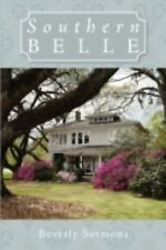 Southern Belle by Beverly Sermons (2009, Hardcover)