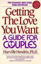 Getting the Love You Want: A Guide for Couples Hendrix, Harville Paperback