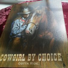 """Cowgirl By Choice Gotta Ride Horse Western Country Art 16"""" Tin Metal Sign"""