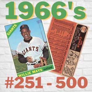 1966 Topps Baseball #251 - 384 ~ Set Break ~ CHOOSE/PICK YOUR CARDS!