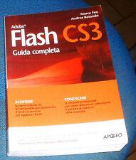 @ ADOBE FLASH - CS3  ( Guida completa )  di Marco Feo e Andrea Rotondo  2007