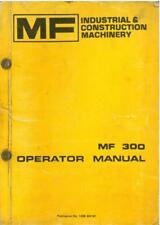 Massey Ferguson MF300 Crawler Loader & Crawler Dozer Operators Manual - MF 300