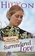 NEW Surrendered Love (Amish Of Webster County V2) by Laura Hilton
