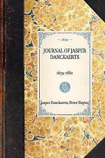 Journal of Jasper Danckaerts, 1679-1680: By Sluyter, Peter, Danckaerts, Jasper