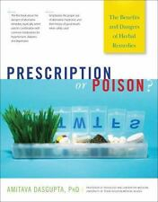 Prescription or Poison?: The Benefits and Dangers of Herbal Remedies (Paperback