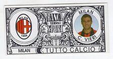 figurina - TUTTO CALCIO EURO MONETE  - MILAN C. VIERI