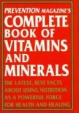 Prevention Magazine's Complete Book of Vitamins & Minerals: The Latest, Best Fac