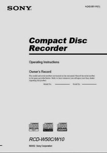 Sony RCD-W50C - W10 Compact Disc CD Recorder Operating Instruction  USER MANUAL