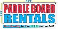 PADDLE BOARD RENTALS Banner Sign NEW Larger Size Best Quality for the $$$