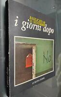 GG LIBRO: BASILICATA 80 23 NOVEMBRE - I GIORNI DOPO - LA BUONA STAMPA - 1981