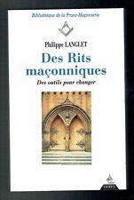 Des Rits Maçonniques - Des Outils pour Changer - Philippe Langlet - Dervy 1998