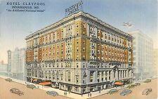 1947 Hotel Claypool, Indianapolis, Indiana Postcard