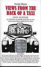 Philip Walsh - Views From The Back Of A Taxi - 2007- Signed by author - FREEPOST