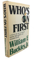 William F. Buckley WHO'S ON FIRST  1st Edition 1st Printing