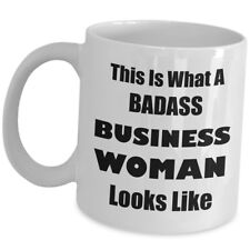 Funny Gift For Business Woman Coffee Mug Lady Boss Cup - What Badass Looks Like
