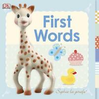 Sophie La Girafe First Words by Dk, NEW Book, FREE & Fast Delivery, (Board book)
