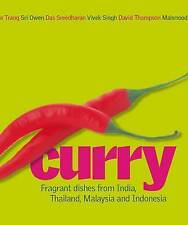 Curry: Fragrant Dishes from India, Thailand, Malaysia and Indonesia by Vivek Sin