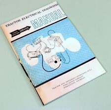 Ford Tractor Electrical Diagnosis Service Repair Manual Technical Shop Book