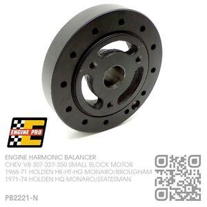 HARMONIC BALANCER SBC V8 307-327-350 MOTOR [HOLDEN HK-HT-HG MONARO GTS/BROUGHAM]