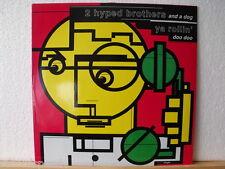 """★★ 12"""" Maxi - 2 HYPED BROTHERS & A DOG - Ya Rollin´ Doo Doo - Warlock / Red Wax"""
