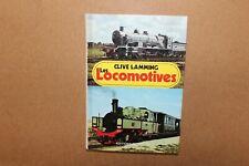 Livre Les Locomotives , Clive  Lemming  158 p. André ver Helst.
