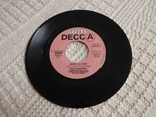 FUZZY BUNNIES  MAKE US ONE/STRENGTH TO CARRY ON  DECCA 32420 PROMO M-