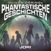 PHANTASTISCHE GESCHICHTEN FOLGE 1: JORI - DÖRING,OLIVER DÖRING, OLIVER  CD NEW
