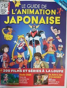 GUIDE DE L'ANIMATION JAPONAISE - COLLECTION POP UP MAG ghibli astro goldorak...