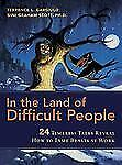 In the Land of Difficult People: 24 Timeless Tales Reveal How to Tame Beasts at