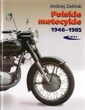Book - Polish Motorcycles 1946 1985 - Polskie Motocykle - WSK SHL M21 M17 Junak